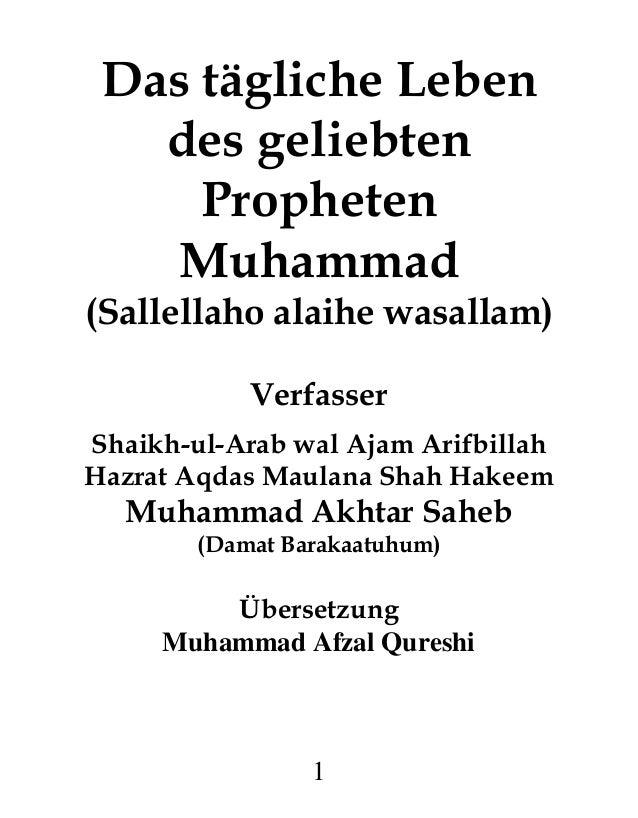 1 Das tägliche Leben des geliebten Propheten Muhammad (Sallellaho alaihe wasallam) Verfasser Shaikh-ul-Arab wal Ajam Arifb...