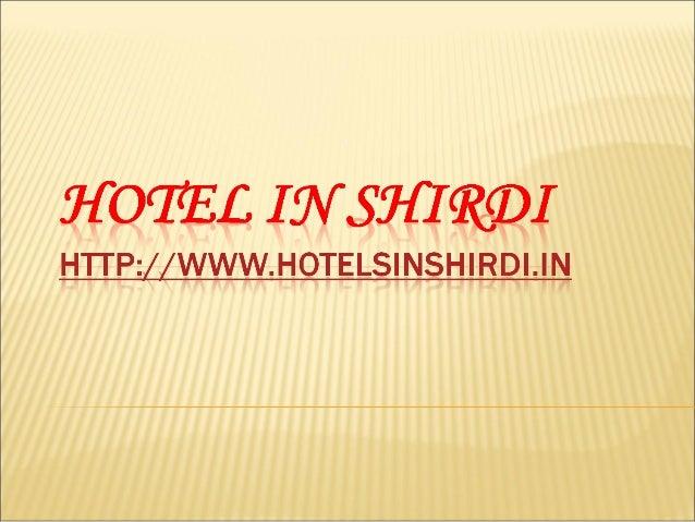 Q: Wo ist Shirdi gelegen? Q: Beschreiben über Shirdi Hotels? Q: Nennen Sie einige besten Hotels in Shirdi. Q: Wie viele Ar...