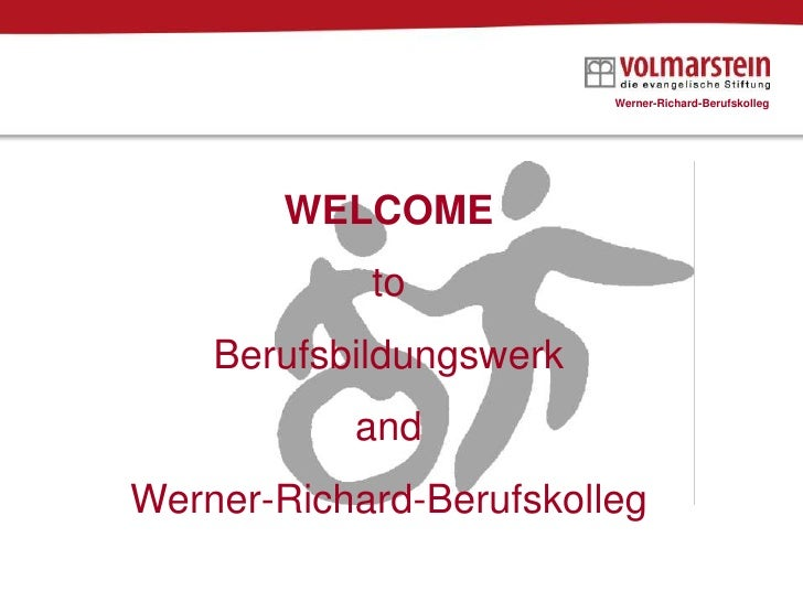 Welcome to Berufsbildungswerk and Werner-Richard-Berufskolleg
