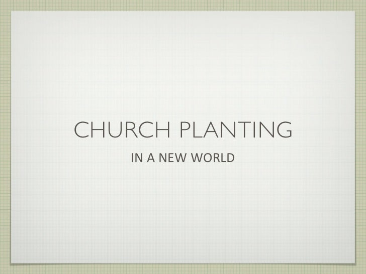 Church Planting in a New World