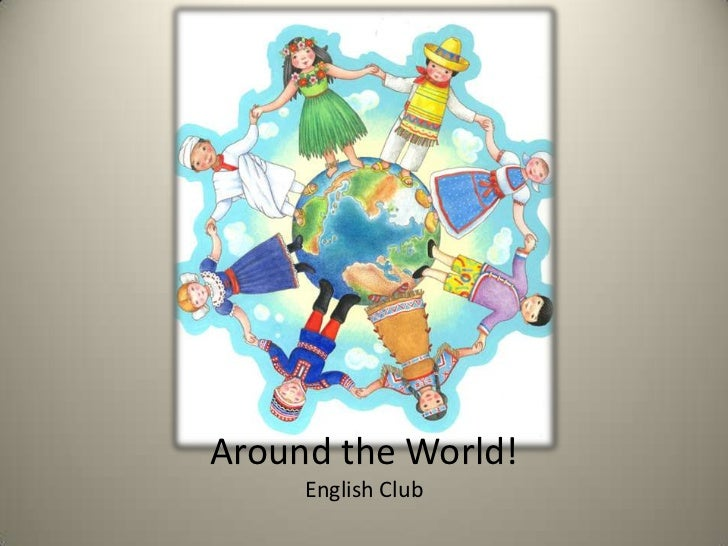 Around the World!     English Club