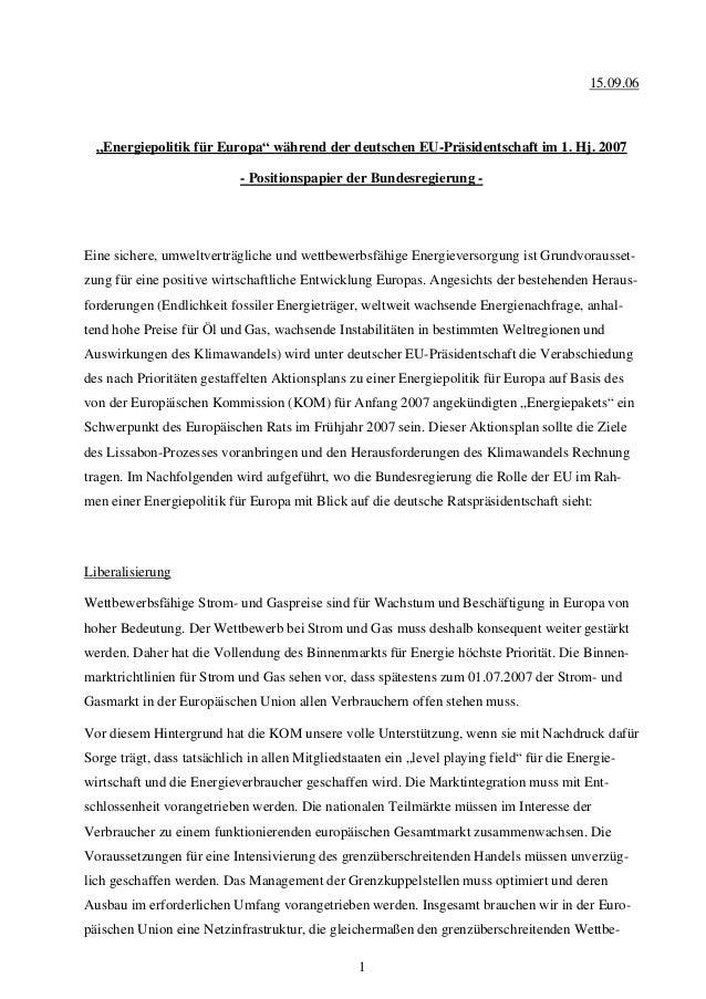 """1 15.09.06 """"Energiepolitik für Europa"""" während der deutschen EU-Präsidentschaft im 1. Hj. 2007 - Positionspapier der Bunde..."""