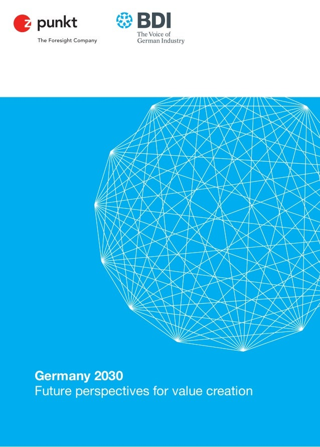 Germany 2030Future perspectives for value creation