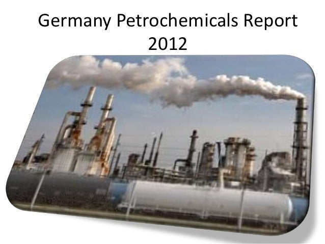 Germany Petrochemicals Report            2012