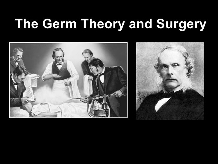 The Germ Theory and Surgery