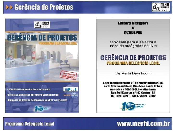 Gerência de Projetos Programa Delegacia Legal
