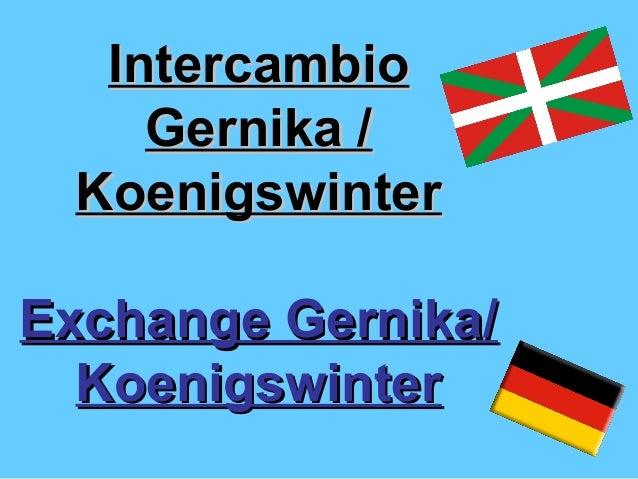 IntercambioIntercambioGernika /Gernika /KoenigswinterKoenigswinterExchange Gernika/Exchange Gernika/KoenigswinterKoenigswi...