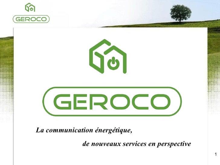 La communication énergétique,  de nouveaux services en perspective