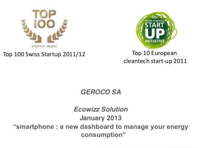 Top 100 Swiss Startup 2011/12             Top 10 European                                       cleantech start-up 2011   ...