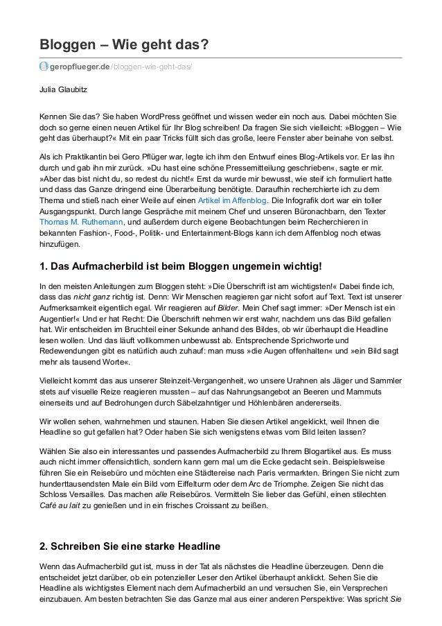 Bloggen – Wie geht das? geropflueger.de /bloggen-wie-geht-das/ Julia Glaubitz Kennen Sie das? Sie haben WordPress geöffnet...