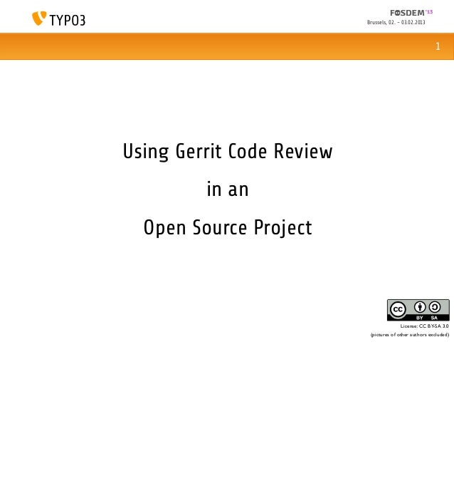 Using Gerrit Code Review in an  Open Source Project