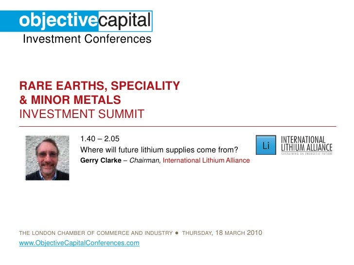 Investment Conferences   RARE EARTHS, SPECIALITY & MINOR METALS INVESTMENT SUMMIT                  1.40 – 2.05            ...