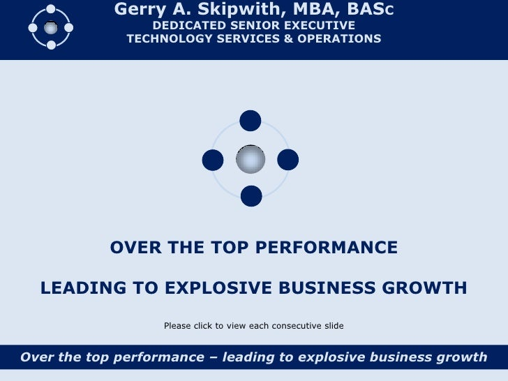 Gerry A. Skipwith, MBA, BASC                  DEDICATED SENIOR EXECUTIVE               TECHNOLOGY SERVICES & OPERATIONS   ...