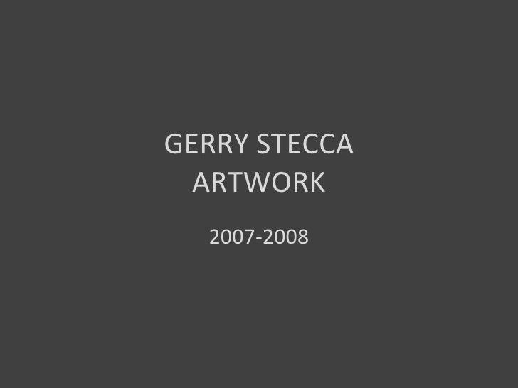 Gerry Stecca Artwork