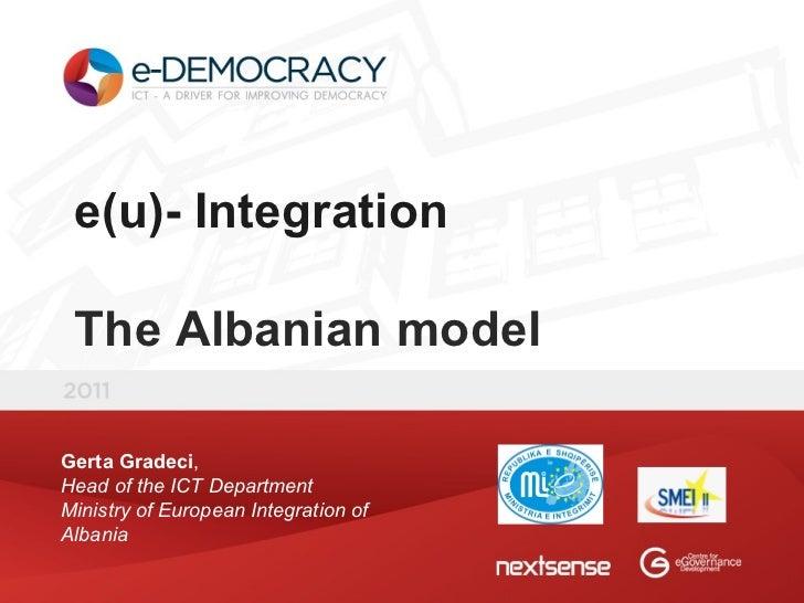 [2011] Case Study: e(u) - Integration, The Albanian model - Gerta Gradeci