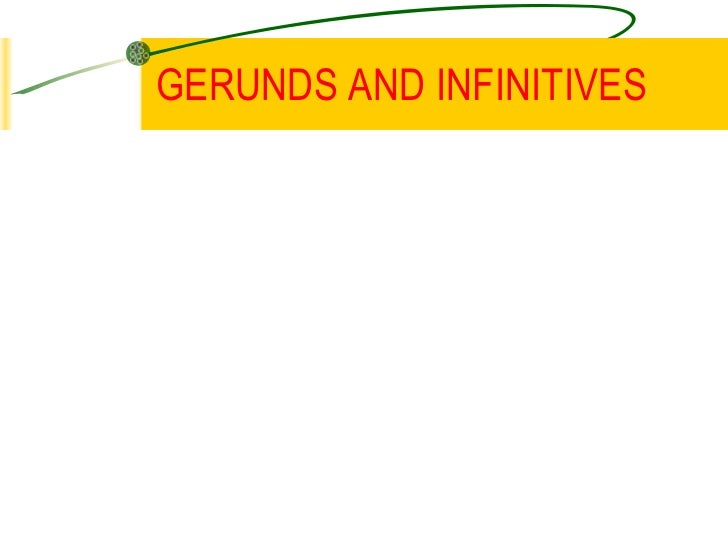 Gerunds and-infinitives-1228941360708400-1