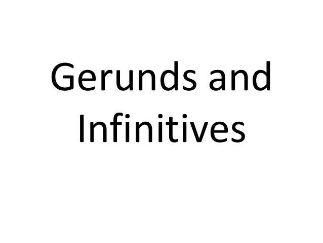 Gerunds and-infinitives