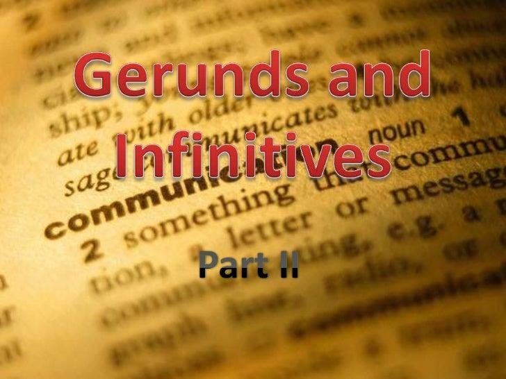 Gerunds and infinitives part 2