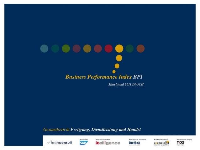 ©2011techconsultGmbH|Tel.:+49(0)561/8109-0|www.techconsult.de Business Performance Index BPI Mittelstand 2011 D/A/CH Gesam...
