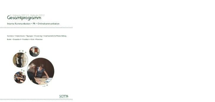 2. Halbjahr 2011/1. Halbjahr 2012GesamtprogrammInterne Kommunikation       Onlinekommunikation