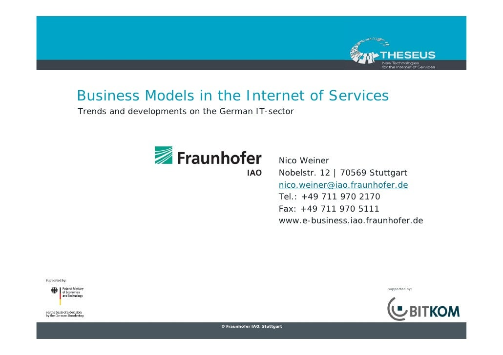 Business Models in the Internet of Services Trends and developments on the German IT-sector                               ...