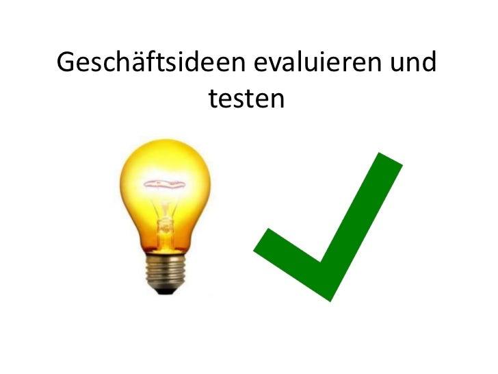 Geschäftsideen evaluieren und            testen