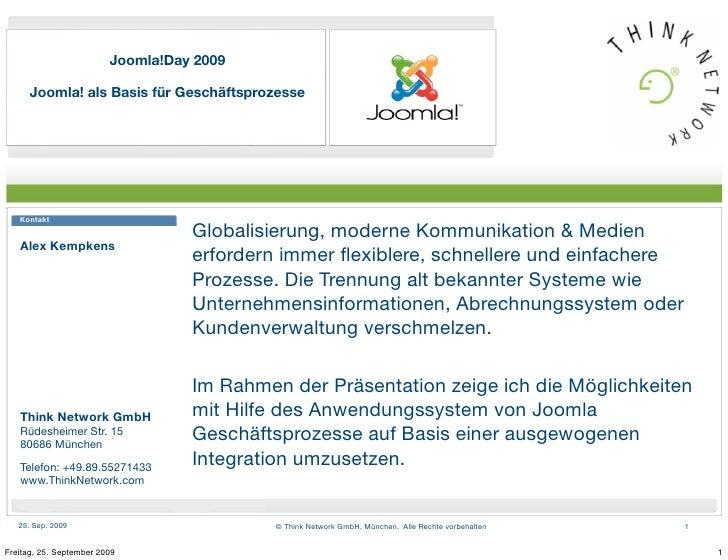 Joomla!Day 2009        Joomla! als Basis für Geschäftsprozesse        Kontakt                                    Globalisi...