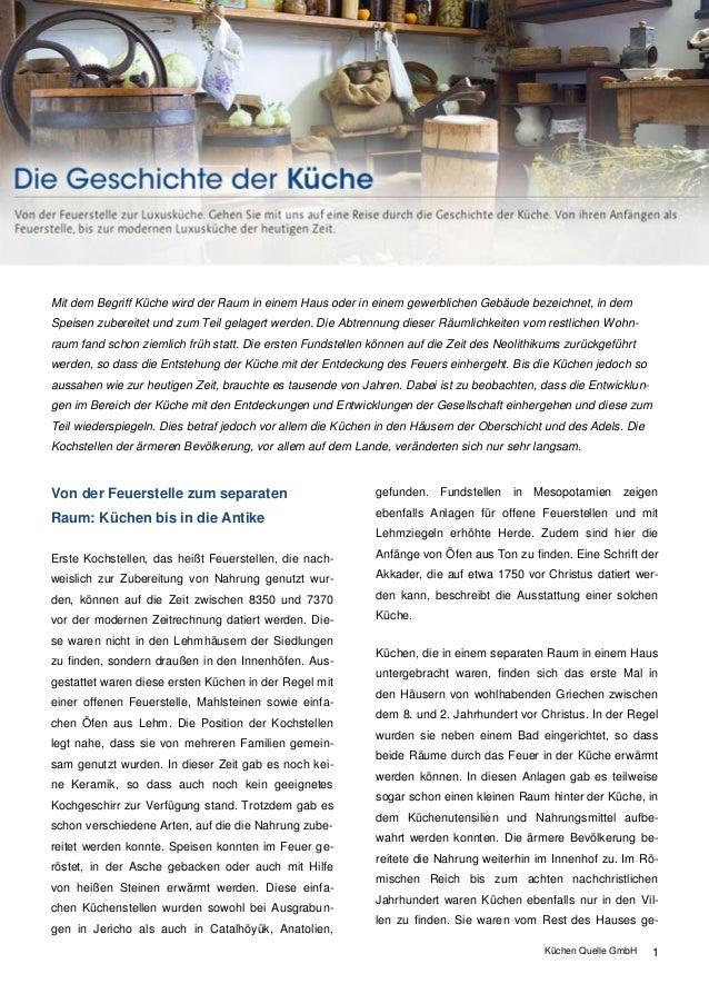 Küchen Quelle GmbH [Geben Sie Text ein] 1 Mit dem Begriff Küche wird der Raum in einem Haus oder in einem gewerblichen Geb...