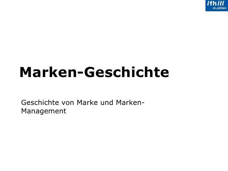 Marken-Geschichte Geschichte von Marke und Marken-Management