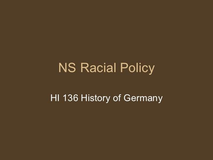NS Racial Policy HI 136 History of Germany