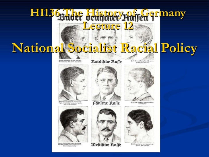 HI136 The History of Germany Lecture 12 National Socialist Racial Policy