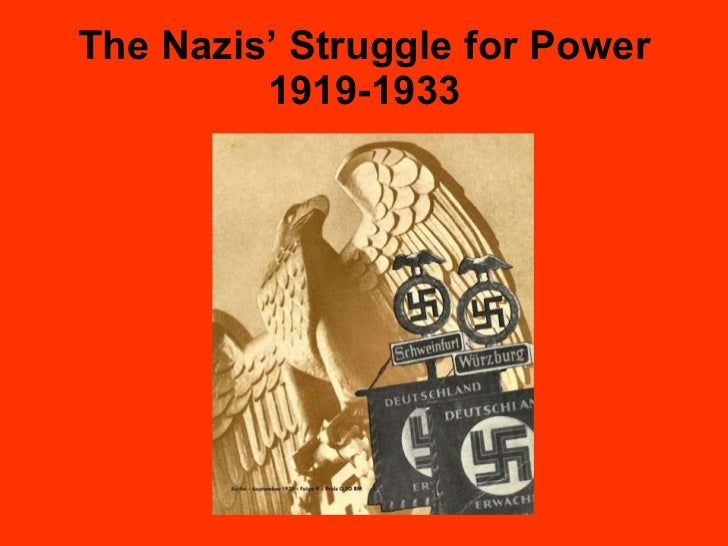 The Nazis' Struggle for Power 1919-1933