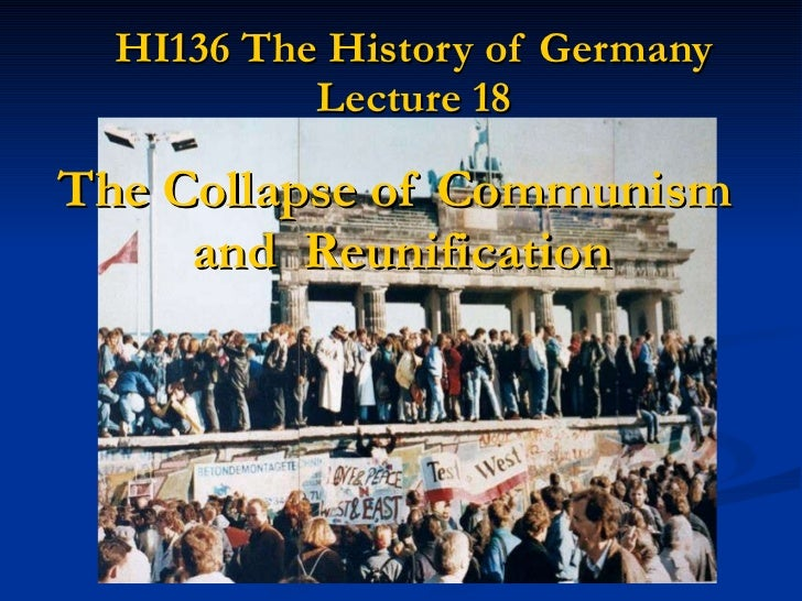 Geschiedenis   the collapse of communism reunification