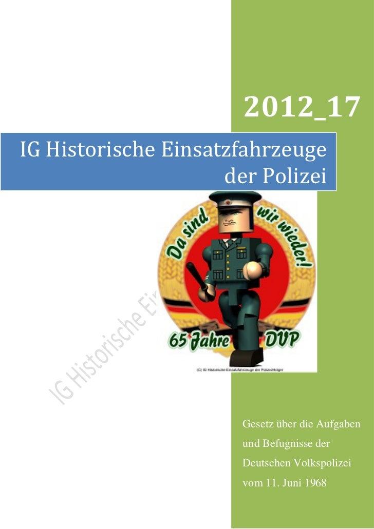 2012_17IG Historische Einsatzfahrzeuge                     der Polizei                       Gesetz über die Aufgaben     ...