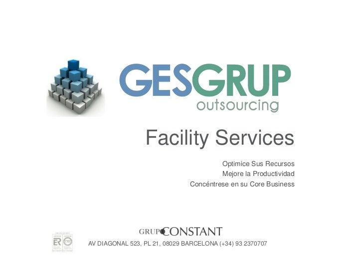 Facility Services                                         Optimice Sus Recursos                                         Me...