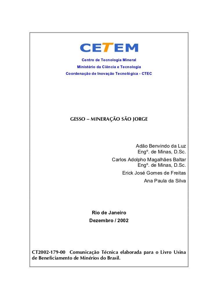Centro de Tecnologia Mineral                  Ministério da Ciência e Tecnologia             Coordenação de Inovação Tecno...