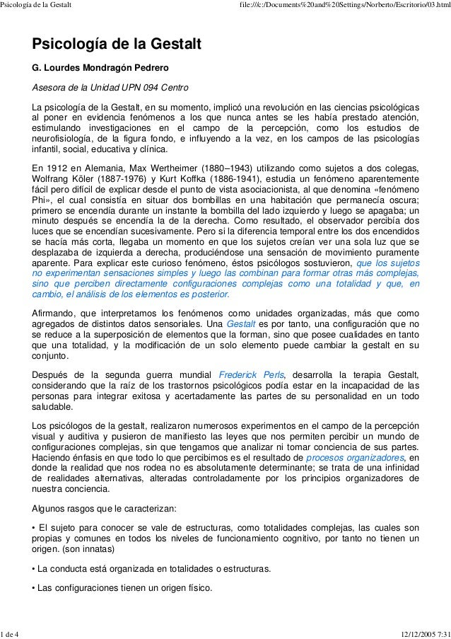 Psicología de la Gestalt file:///c:/Documents%20and%20Settings/Norberto/Escritorio/03.html 1 de 4 12/12/2005 7:31 Psicolog...