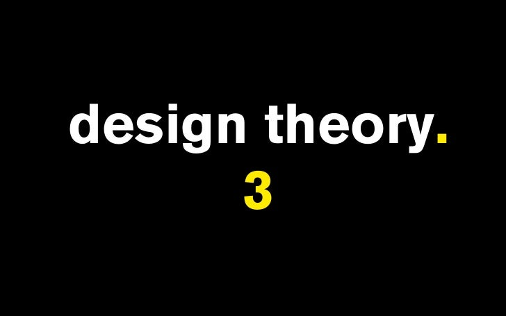 design theory.       3