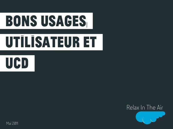 bons usages,utilisateur etucd                 Relax In The AirMai 2011
