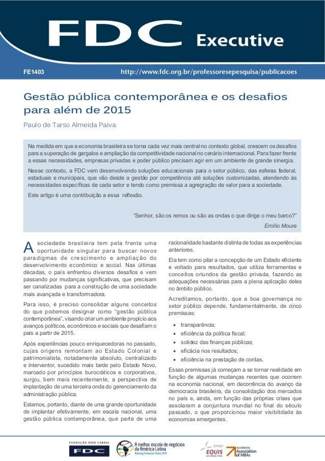 Gestão pública contemporânea e os desafios  para além de 2015  Paulo de Tarso Almeida Paiva  Gestão pública contemporânea ...