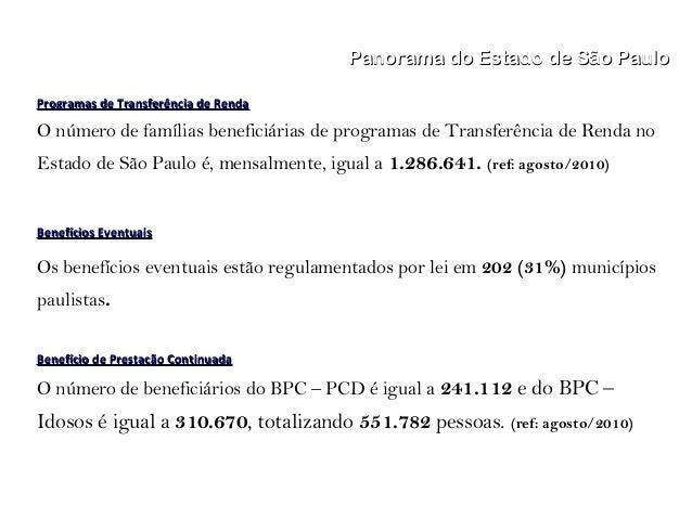 Panorama do Estado de São PauloPanorama do Estado de São Paulo Programas de Transferência de RendaProgramas de Transferênc...