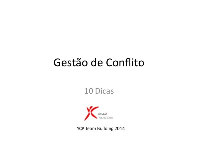 Gestão de Conflito :: YCP Team Building 2014