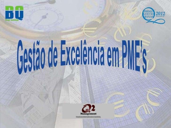 Gestão de Excelência em PME's