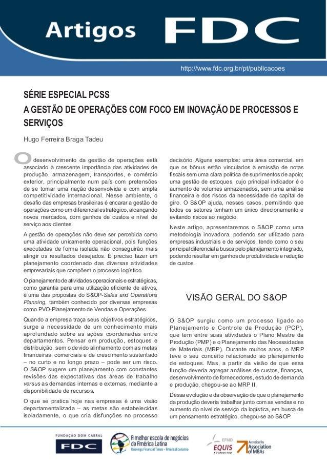 GESTÃO ESTRATÉGICA DO SUPRIMENTO E O IMPACTO NO DESEMPENHO DAS EMPRESAS BRASILEIRAS SÉRIE ESPECIAL PCSS A GESTÃO DE OPERAÇ...