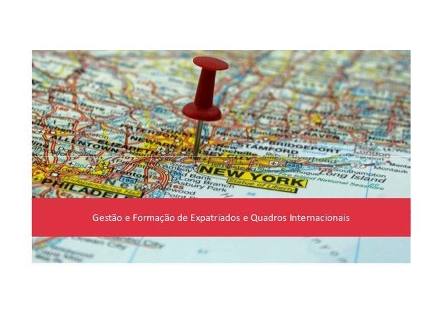 Gestão e Formação de Expatriados e Quadros Internacionais