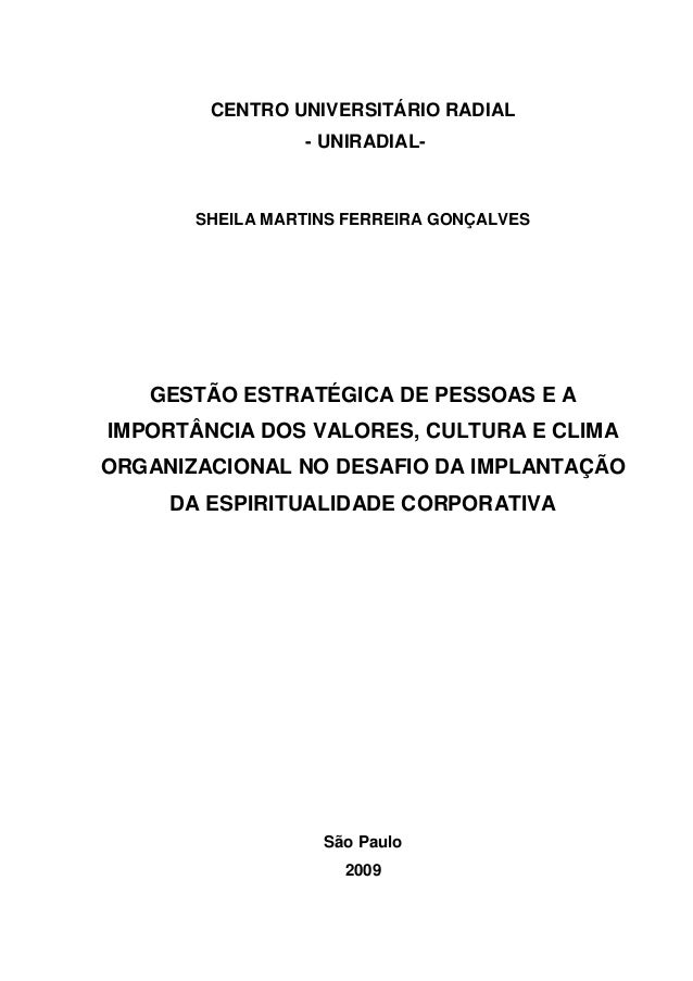 CENTRO UNIVERSITÁRIO RADIAL- UNIRADIAL-SHEILA MARTINS FERREIRA GONÇALVESGESTÃO ESTRATÉGICA DE PESSOAS E AIMPORTÂNCIA DOS V...