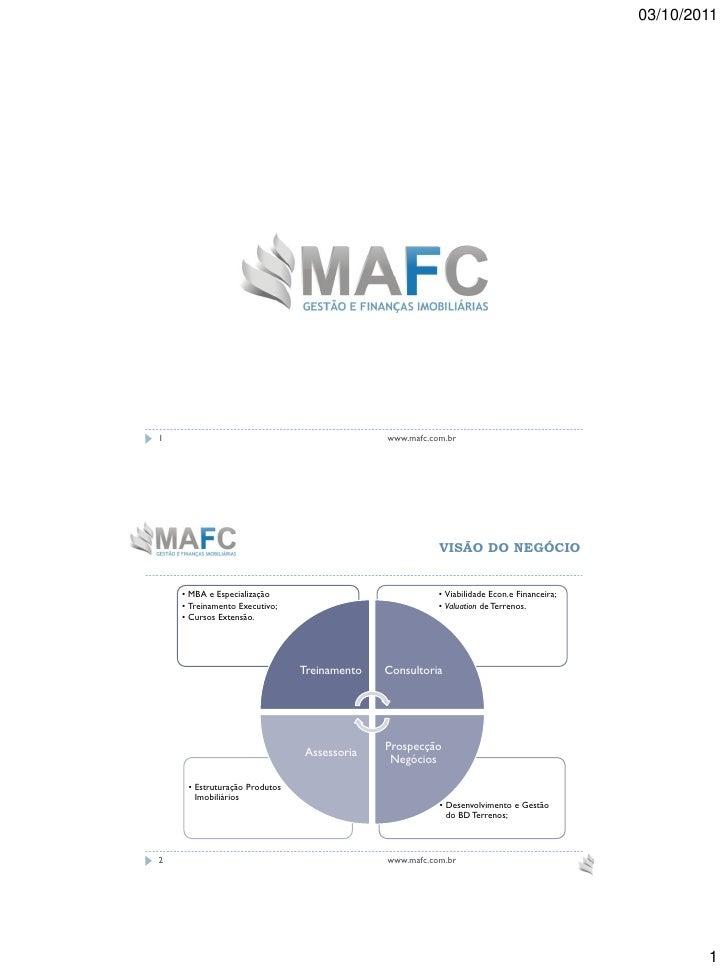 03/10/20111                                            www.mafc.com.br                                                    ...
