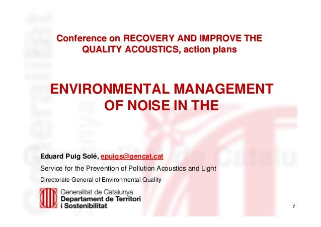1 Conference on RECOVERY AND IMPROVE THEConference on RECOVERY AND IMPROVE THE QUALITY ACOUSTICS, action plansQUALITY ACOU...