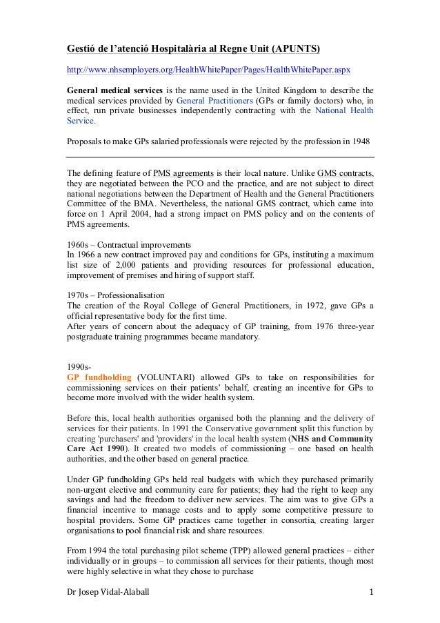 Gestió de l'atenció Hospitalària al Regne Unit (APUNTS) http://www.nhsemployers.org/HealthWhitePaper/Pages/HealthWhitePape...
