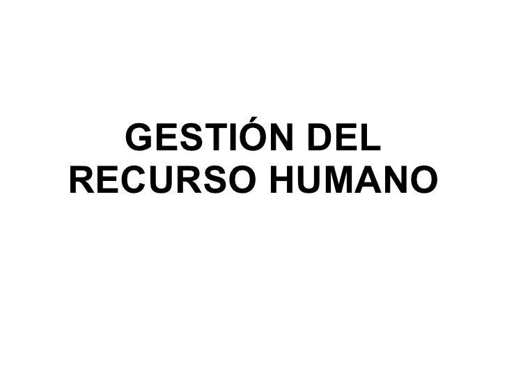 GESTIÓN DEL RECURSO HUMANO